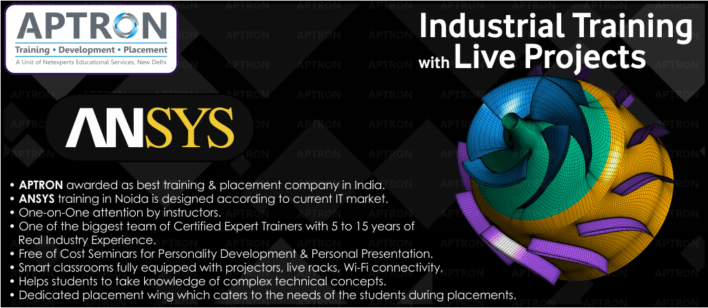 Best Project based 6 Months Industrial Training on ANSYS in Delhi