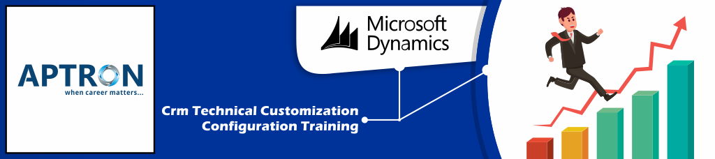 Best ms-dynamics-crm-technical-customization-configuration training institute in delhi